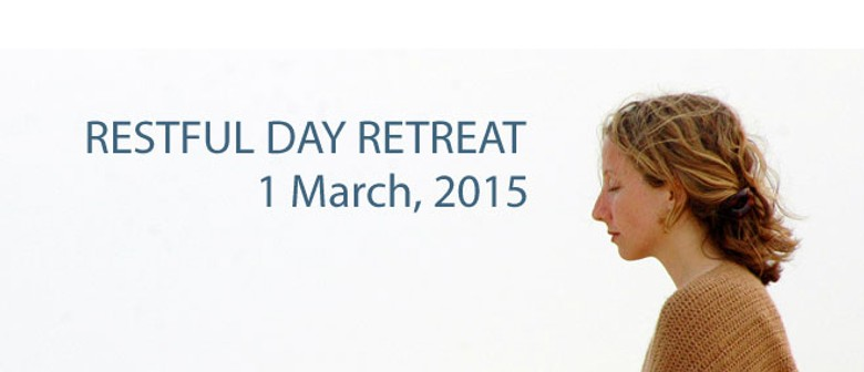 Restful Day Retreat