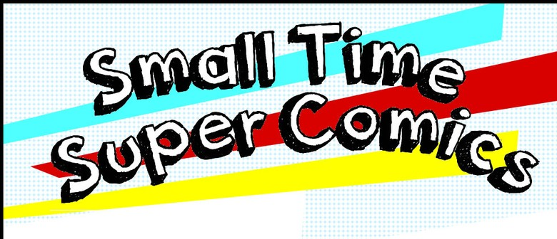 Small Time Super Comics