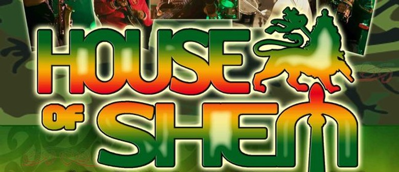 House of Shem with special guests Sons of Zion