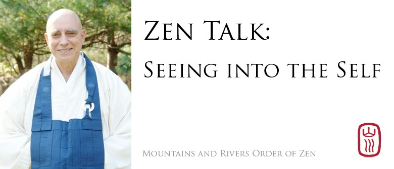 Zen Talk: Seeing into The Self