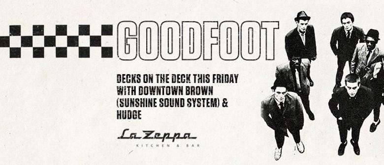 "La Zeppa presents ""The Goodfoot"""