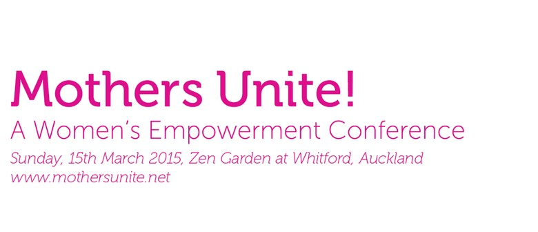 Mothers Unite! A Women's Empowerment Conference