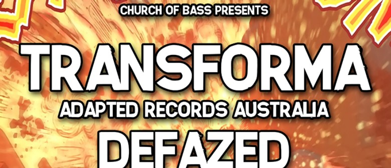 Church of Bass - Transforma (Aus) vs Defazed (Uk)