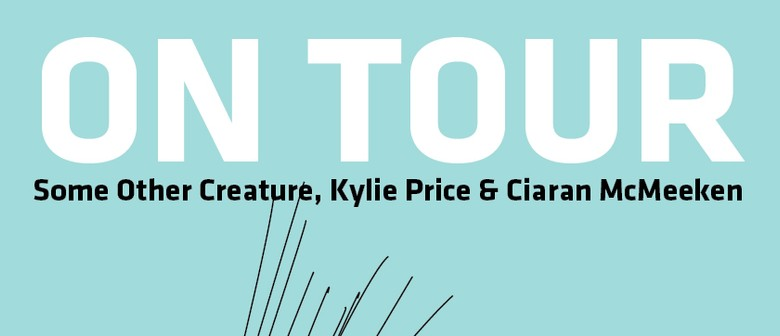 Some Other Creature, Ciaran McMeeken, Kylie Price - WGT