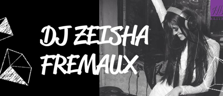 Friday's with DJ Zeisha Fremaux