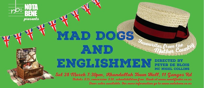 Mad Dogs and Englishmen: Favourites from the Mother Country