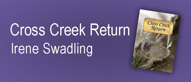 Cross Creek Return: Irene Swadling