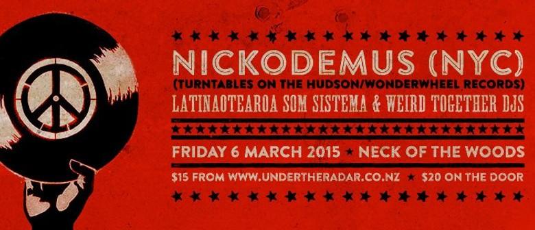 Latinaotearoa vs Weird Together present Nickodimas