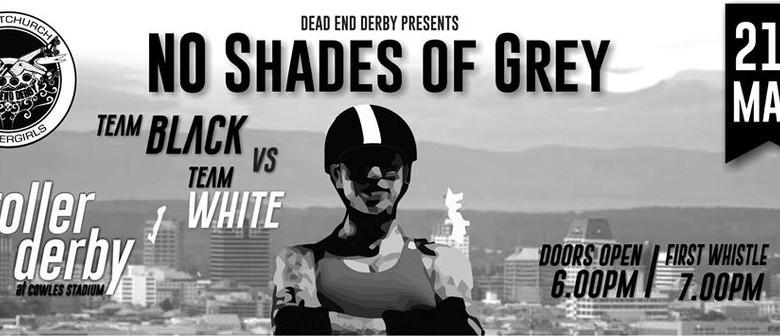 Dead End Derby Presents: No Shades of Grey Roller Derby