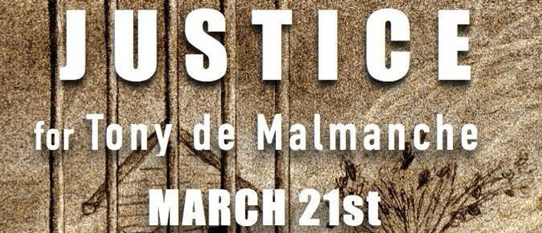 Justice for Tony de Malmanche