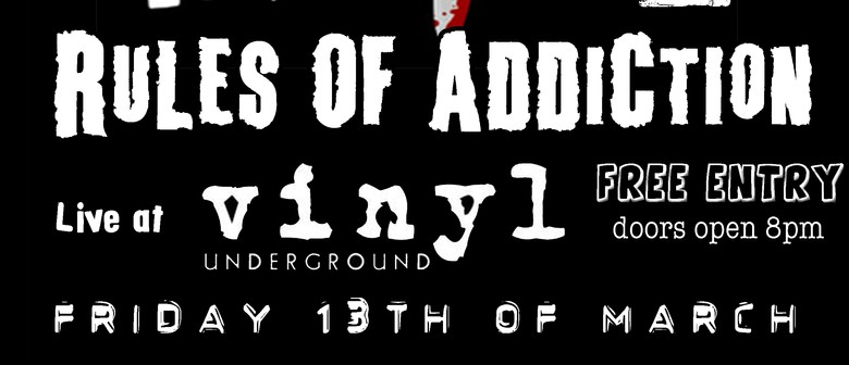 Friday The 13th with Rules Of Addiction