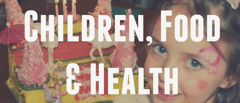 Children, Food & Health - A Parent's Dilemma