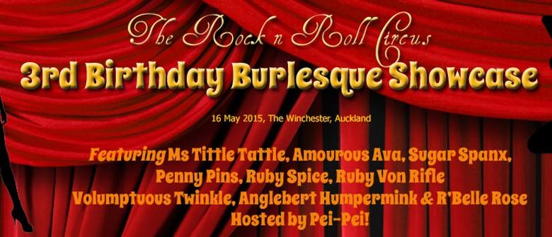 The Rock n Roll Circus 3rd Birthday Burlesque Showcase