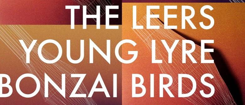 The Leers, Young Lyre, Bonzai Birds