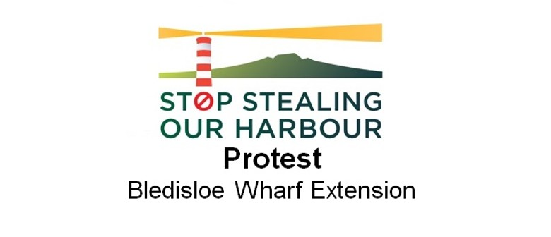 Protest Bledisloe Wharf Extension