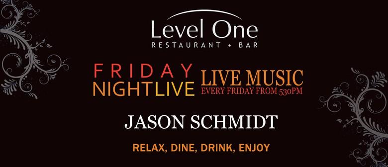 Friday Night - Jason Schmidt