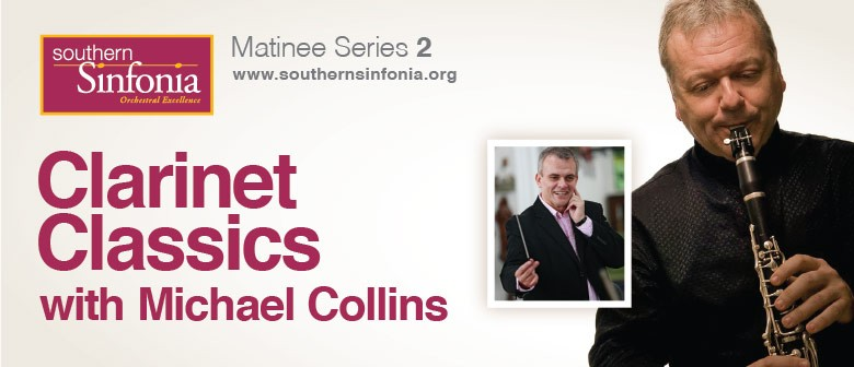 Southern Sinfonia - Clarinet Classics with Michael Collins