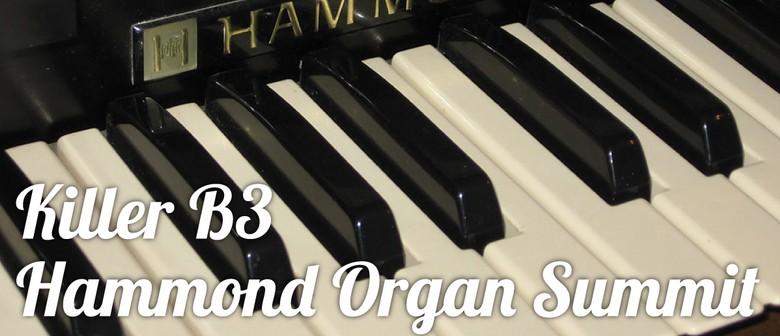 Killer B3 Hammond Organ Summit