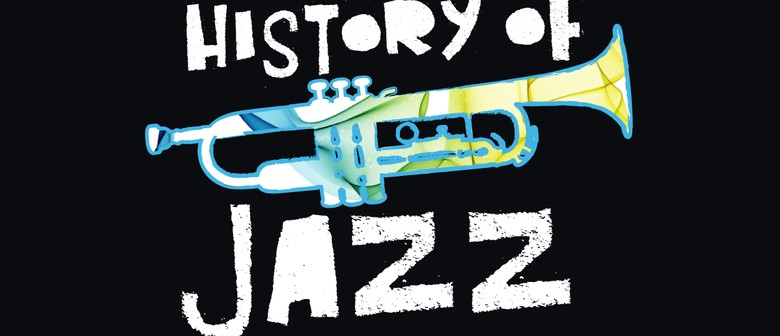 A Short History of Jazz: Part 1 in a Series
