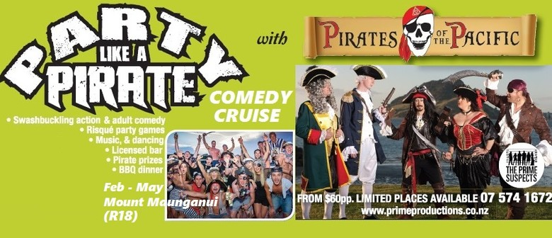 """Pirates of the Pacific: """"Party like a Pirate"""" Comedy Cruise"""