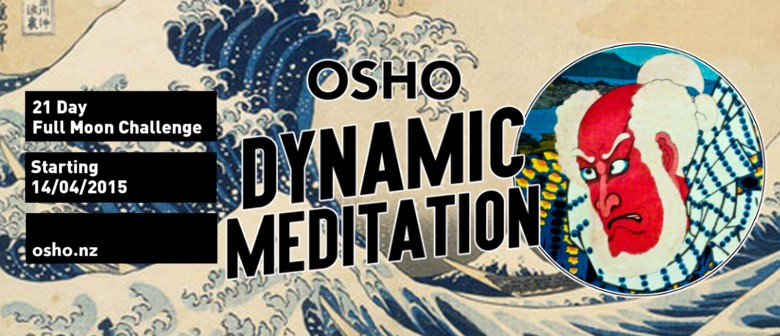 The 21Day OSHO Dynamic Full Moon Challenge