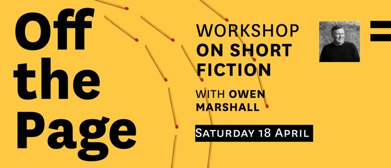Off the Page: Short Fiction Workshop