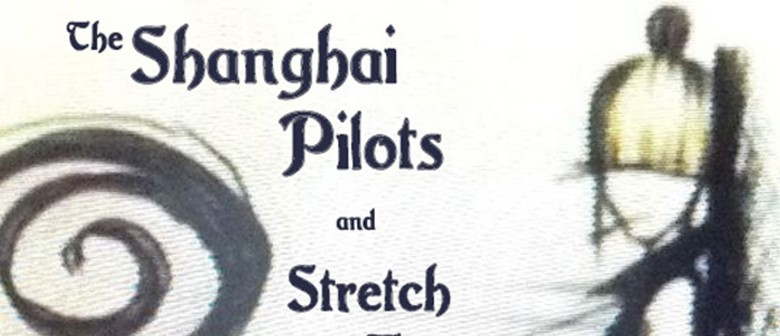 The Shanghai Pilots, and Stretch To Mould