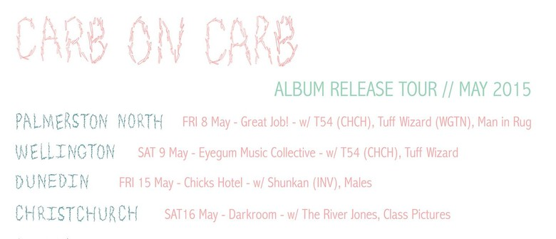 Carb on Carb (Album Release Tour) w T54 (CHCH), Tuff Wizard