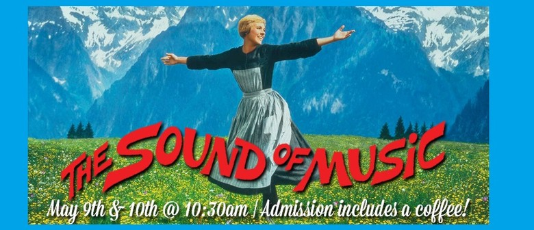The Sound of Music - Mother's Day