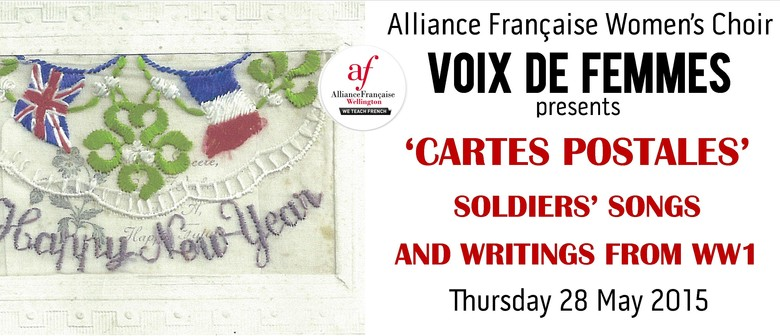 'Cartes Postales' - Soldiers' Songs and Writings from WW1