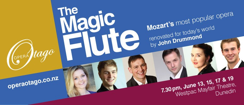 Opera Otago presents Mozart's 'The Magic Flute'