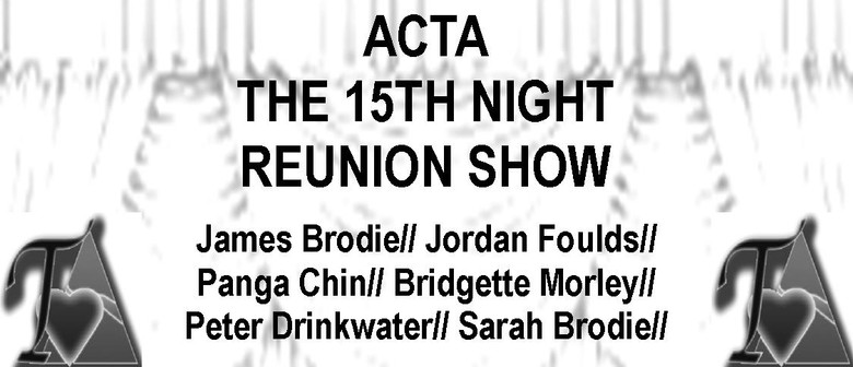 ACTA: The 15th Night Reunion Show