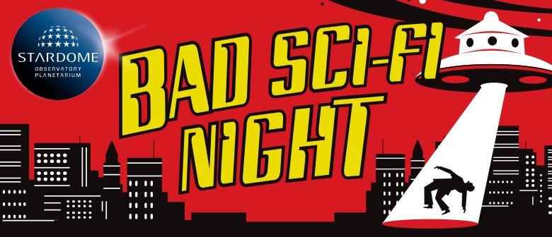 Bad Sci-Fi Night