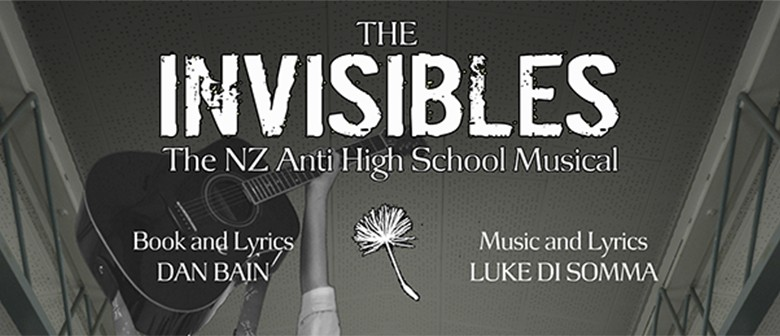 The Invisibles: The NZ Anti-High School Musical