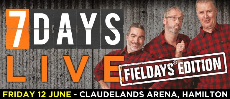 7 Days: Fieldays Edition