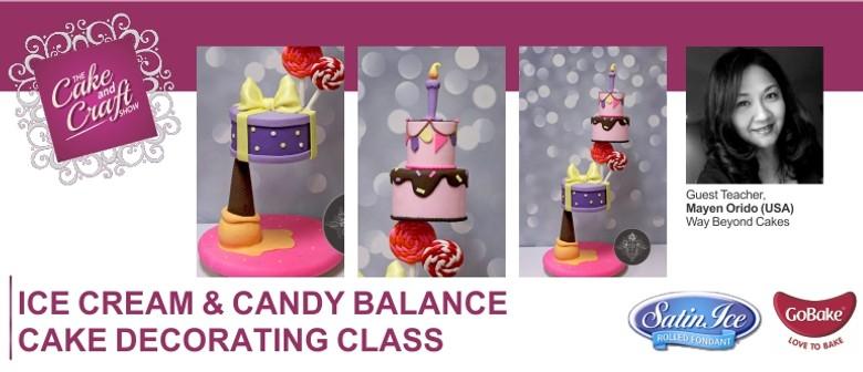 Ice Cream & Candy Balance Cake with Mayen Orido Class
