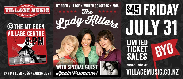 The Lady Killers & Special Guests