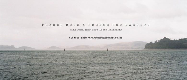 French for Rabbits, Fraser Ross and Deano Sherriffs