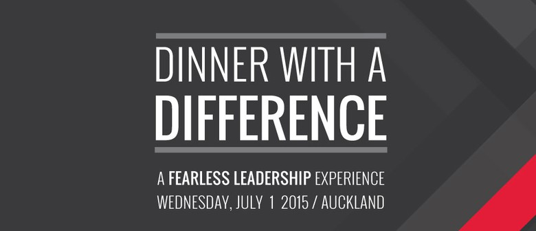 Dinner with a Difference - A Fearless Leadership Experience