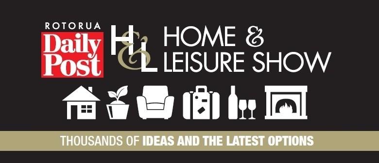 Rotorua Daily Post Home & Leisure Show
