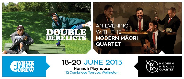 Double Derelicts and Modern Māori Quartet Student Show