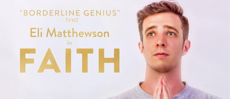 """Eli Matthewson """"Faith"""""""