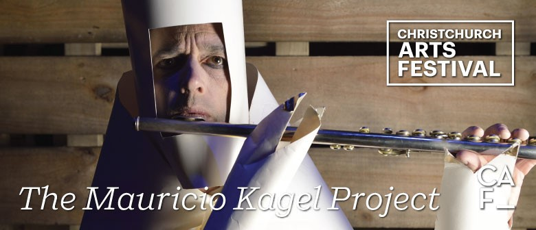 Christchurch Arts Festival: The Mauricio Kagel Project