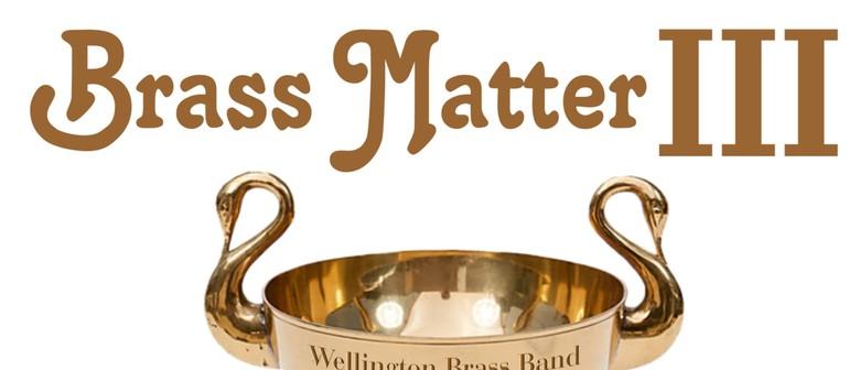 Brass Matter III