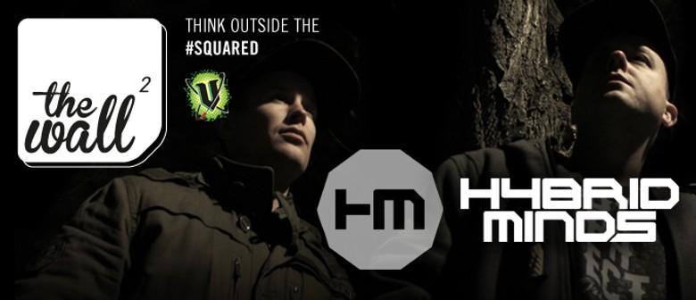 The Wall ft. Hybrid Minds (UK)