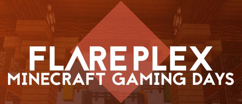 FlarePlex: Minecraft Gaming Day