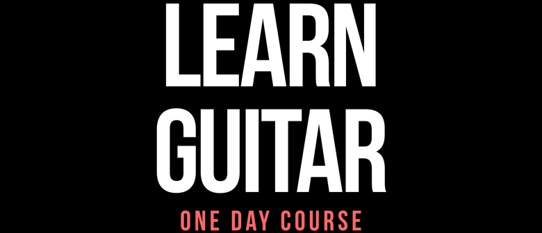Learn Guitar - One Day Course