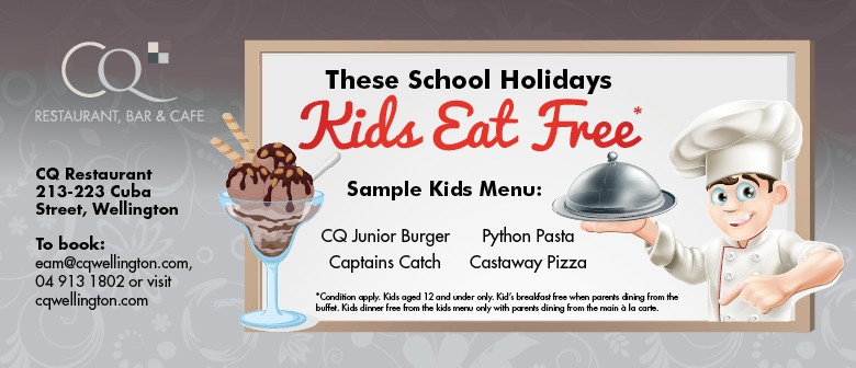 Kids Eat Free This Summer - Wellington - Eventfinda