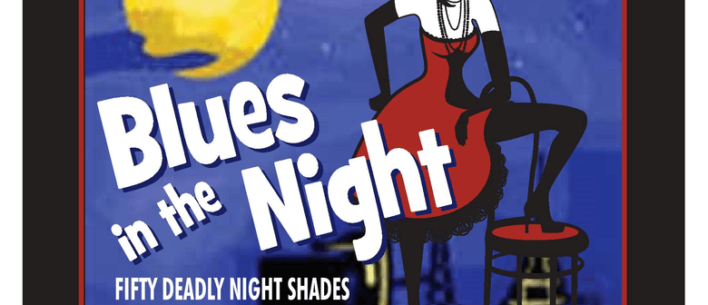 The Christchurch Pop Up Concert Series - Blues in the Night
