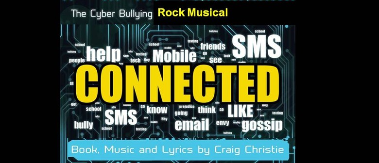 Connected: Cyber Bully Rock Musical